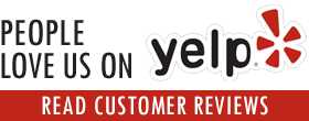 People Love Us on Yelp! Read Customer Reviews